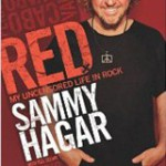 Sammy Hagar UFO Revelation: Is The Red Rocker off His Rocker?